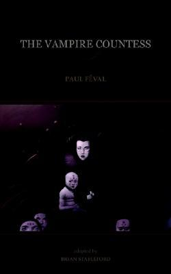 The Vampire Countess by Paul Féval père