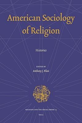 American Sociology of Religion: Histories