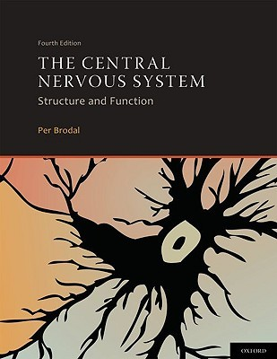 Oppsiktsvekkende The Central Nervous System: Structure and Function by Per Brodal UA-72