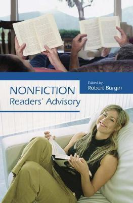 Nonfiction Readers' Advisory by Robert Burgin