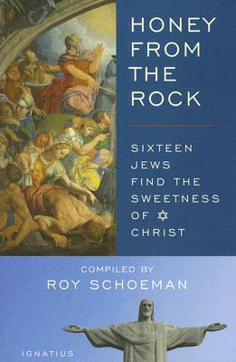 Honey from the Rock by Roy H. Schoeman