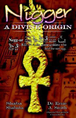 Nigger: A Divine Origin
