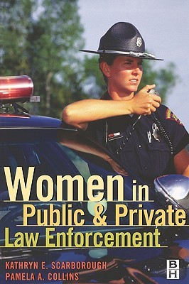 Women in Public and Private Law Enforcement