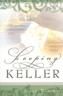 Keeping Keller by Tracy Winegar