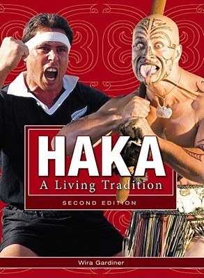 Haka: A Living Tradition 2nd Edition