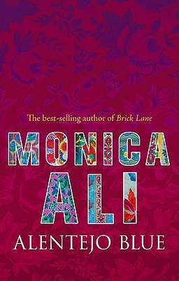 Alentejo Blue by Monica Ali
