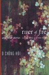 River of Fire and...