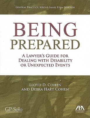 Being Prepared: A Lawyer's Guide for Dealing with Disability and Unexpected Events [With CDROM]