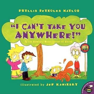 i-can-t-take-you-anywhere