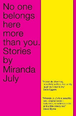 Image result for miranda july no one belongs here more than you cover scribner