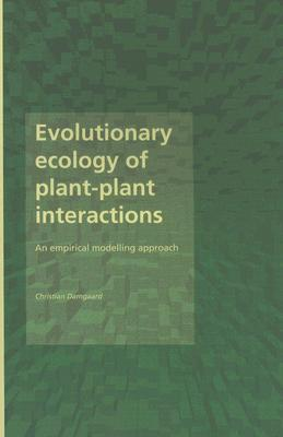 Evolutionary Ecology of Plant-Plant Interactions: An Empirical Modelling Approach