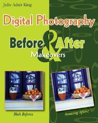 Digital Photography Before & After Makeovers