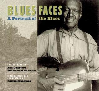 Blues Faces: A Portrait Of The Blues