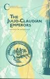 The Julio-Claudian Emperors