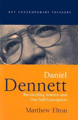 Daniel Dennett: Reconciling Science and Our Self-Conception