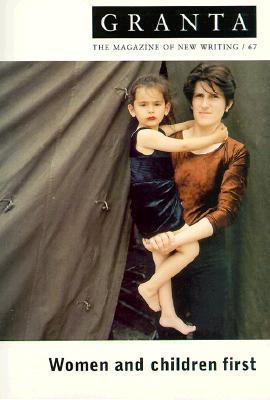 Granta 67: Women and Children First