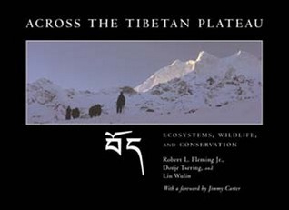 Across the Tibetan Plateau: Ecosystems, Wildlife, & Conservation