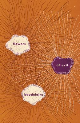 Flowers of Evil by Charles Baudelaire