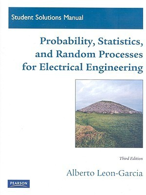 Student Solutions Manual for Probability, Statistics, and Random Processes for Electrical Engineering