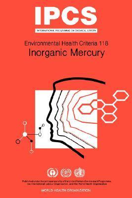 Inorganic Mercury: Environmental Health Criteria Series No 118