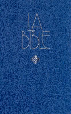 Holy Bible: French Bible