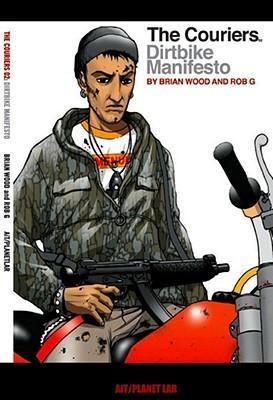The Couriers, Volume 2: Dirtbike Manifesto