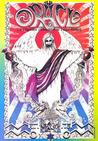 The San Francisco Oracle: The Psychedelic Newspaper of the Haight Ashbury