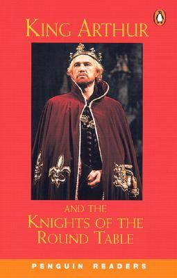 King arthur and the knights of the round table by deborah - King arthur and the knights of the round table ...