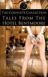 Tales from the Hotel Bentmoore: The Complete Collection