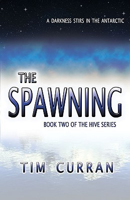 The Spawning by Tim Curran