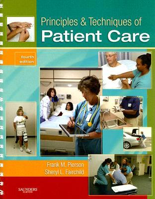 Principles & Techniques of Patient Care