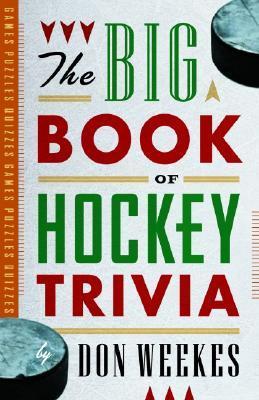 The Big Book of Hockey Trivia