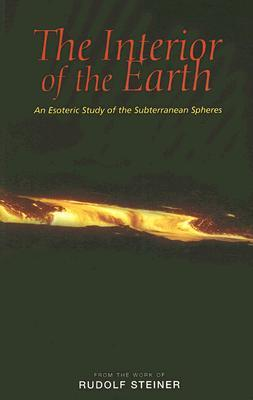 The Interior of the Earth: An Esoteric Study of the Subterranean Spheres