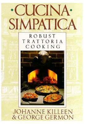 Cucina Simpatica by Johanne Killeen