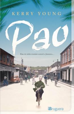 Pao. Un Chino En Kingston