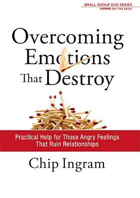 Overcoming Emotions That Destroy: Practical Help For Those Angry Feelings That Ruin Relationships (Dvd & Study Guide