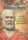 The Great Philosopher: Plato and His Pursuit of Knowledge