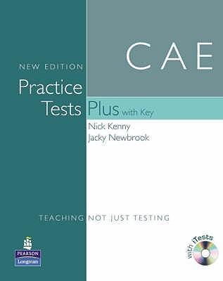 Cae Practice Tests Plus with Key. Nick Kenny, Jacky Newbrook