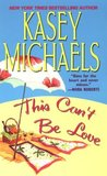 This Can't Be Love (Summer Lovin', #2)