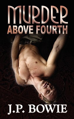 Murder Above Fourth (A Nick Fallon Investigation, #3)