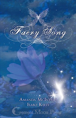Faery Song by Isabo Kelly