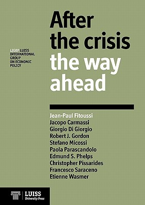 After the Crisis: The Way Ahead