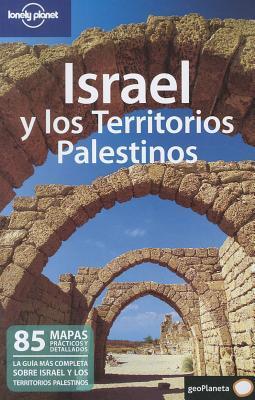 Lonely Planet Israel y los Territorios Palestinos