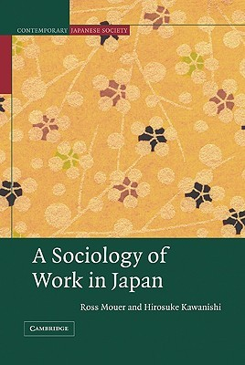 A Sociology of Work in Japan