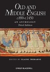 Old and Middle English c.890-c.1450 by Elaine M. Treharne