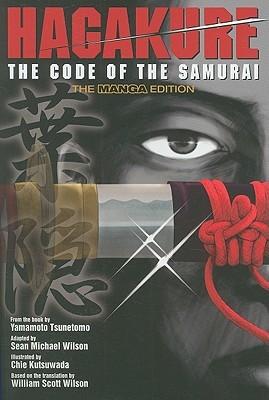 Hagakure: The Code of the Samurai – The Manga Edition