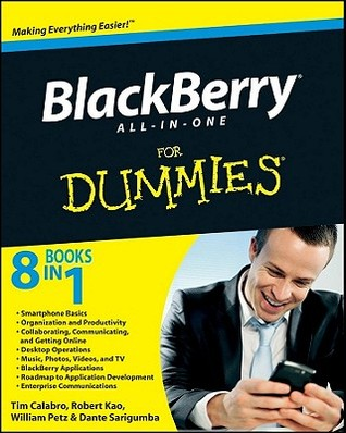 Blackberry All-In-One for Dummies by Tim Calabro