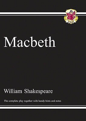Macbeth Complete Play (with Notes): (Gcse English Annotated Text)