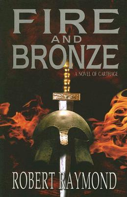 Fire and Bronze: A Story of Dido of Carthage