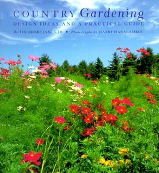 Country Gardening: Design Ideas and a Practical Guide